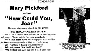 How Could You, Jean? - July 5, 1918 advertisement for How Could You, Jean?.