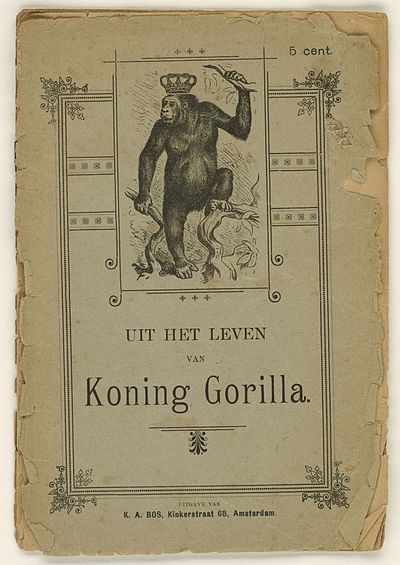 "An 1887 anonymous libel against William III, dubbed ""King Gorilla"". Koning Gorilla.jpg"