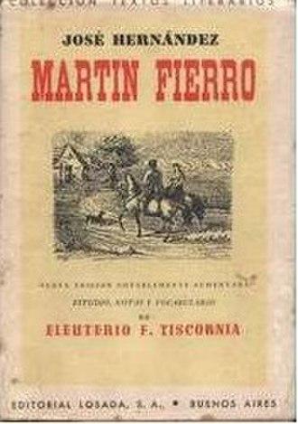 "Martín Fierro - A Martín Fierro edition by Argentine ""Editorial Losada"", c. 1953."
