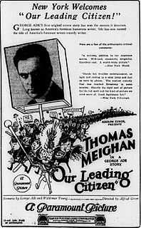 <i>Our Leading Citizen</i> (1922 film) 1922 film by Alfred E. Green