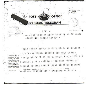 G. K. Chesterton - Telegram sent by Cardinal Eugenio Pacelli (future Pius XII) on behalf of Pope Pius XI to the people of England following the death of Chesterton.