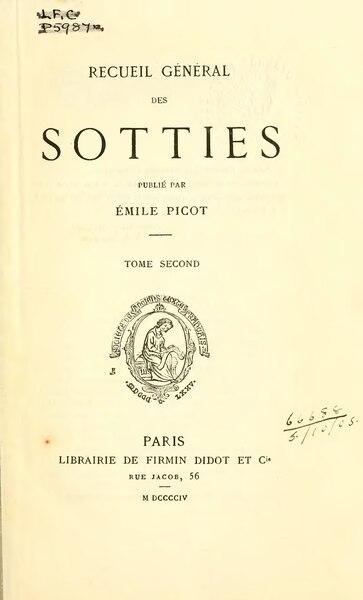 File:Recueil général des sotties, éd. Picot, tome II.djvu