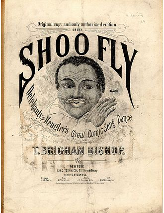 "Thomas Brigham Bishop - Sheet music cover page for ""Shoo Fly"" (1869)"
