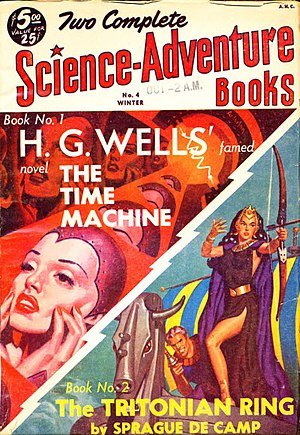 The Time Machine - The Time Machine was reprinted in Two Complete Science-Adventure Books in 1951