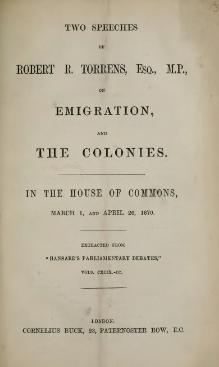 Two speeches of Robert R. Torrens, Esq., M.P., on emigration, and the colonies.djvu