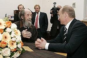 Aleksandr Solzhenitsyn - Solzhenitsyn with Vladimir Putin.