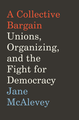 A Collective Bargain (Jane McAlevey).png
