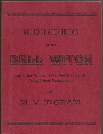 "Bell Witch - Authenticated History of the Bell Witch, Rare Book Reprints, 1961. Also known as ""The Red Book."""