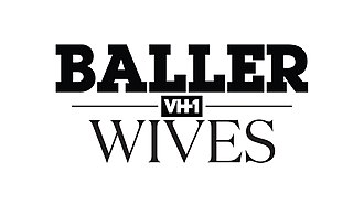 Baller Wives - Image: Baller wives title card
