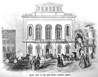 Alexander H. Rice - The 1858 Boston Public Library building, constructed during Rice's tenure as Mayor of Boston