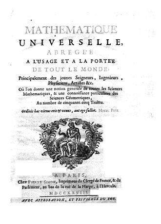 Louis Bertrand Castel - Mathématique universelle abregée à l'usage et à la portée de tout le monde, 1728