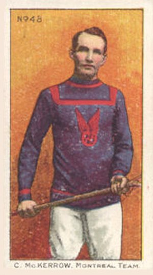 Clarence McKerrow - McKerrow with the Montreal Lacrosse Club.