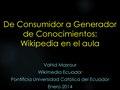 De Consumidor a Generador de Conocimientos Wikipedia en el aula.pdf