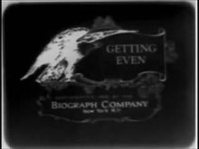 Fail:Getting Even (1909).webm