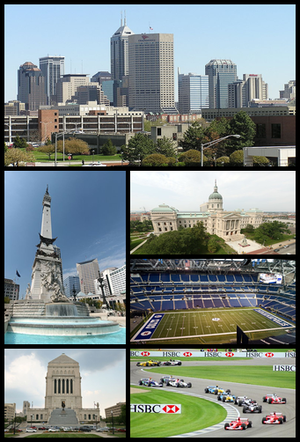 Clockwise from top: Downtown Indianapolis viewed from IUPUI, the Indiana Statehouse, Lucas Oil Stadium, Indianapolis Motor Speedway, the Indiana World War Memorial Plaza, and the Soldiers' and Sailors' Monument.