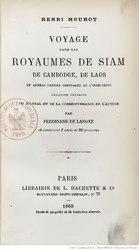Voyage dans les royaumes de Siam, de Cambodge, de Laos et autres parties centrales de l'Indo-Chine: relation extraite du journal et de la correspondance de l'auteur