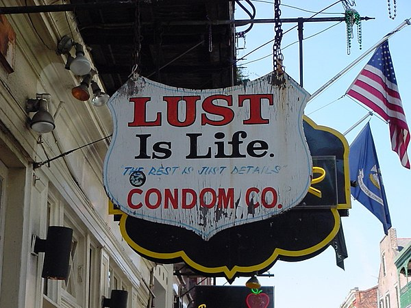 """Lust is Life"". Shop sign in the tourist district of Bourbon Street, New Orleans"