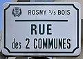 Plaque Rue Deux Communes - Rosny-sous-Bois (FR93) - 2021-04-15 - 1.jpg