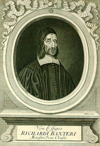 "History of the Puritans from 1649 - Richard Baxter (1615-1691), the minister of Kidderminster whom Dean Stanley called ""the Chief of English Protestant Schoolmen.""  In the course of the 1650s, he came to be seen as the leader of the Presbyterians, the largest Puritan faction."