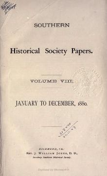 Southern Historical Society Papers volume 08.djvu