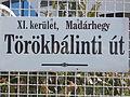 Street sign. - Törökbálinti út, Madárhegy, Budapest District XI.JPG