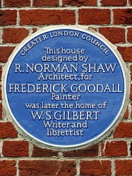 This house designed by NORMAN SHAW Architect for FREDERICK GOODALL Painter was later the home of W.S. GILBERT Writer and librettist.jpg