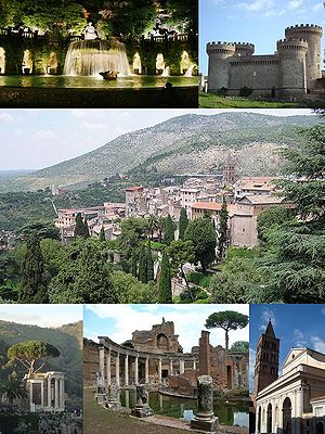 Tivoli, Lazio - Main attractions of Tivoli, Top left: View of big fountain in Villa d'Este; Top right: Rocca Pia Castle; Center: City panorama; Bottom left: Temple of Tiburtine Sibyl; Bottom middle: The Maritime Theater in Hadrian's Villa; Bottom right: Cathedral
