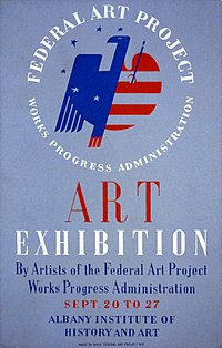 "A blue poster dominated by a logo, half of which is a blue eagle and the other half a red-and-white-striped heart. Around it in a circle are the words ""Federal Art Project"" and, below, in smaller type, ""Works Progress Administration"". The rest of the text says ""Art Exhibition by Artists of the Federal Art Project Works Progress Administration, Sept. 20 to 27, Albany Institute of History and Art""."