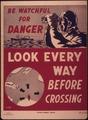 """Look every way before crossing"" - NARA - 514905.tif"