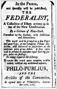 What are 3 ways the Federalist papers influenced the ratification of the U.S. Constitution?