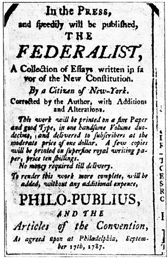 "The Federalist Papers - An advertisement for The Federalist, 1787, using the pseudonym ""Philo-Publius"""