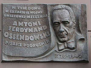 Ferdynand Antoni Ossendowski - A plaque commemorating Ossendowski, Grójecka Street, Warsaw