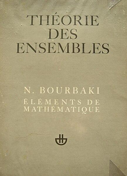 File:Bourbaki, Theorie des ensembles maitrier.jpg
