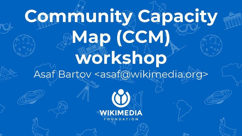 File:Community Capacity Map Workshop (WMCON 2018).pdf