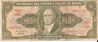 Vargas Era - Ten cruzeiro banknote, featuring a portrait of President Vargas.