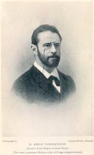 E. D. Morel - The Belgian socialist leader Emile Vandervelde aided Morel by sending him copies of parliamentary debates