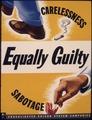 Equally guilty. Carelessness. Sabotage - NARA - 535250.tif