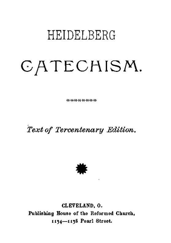 Page Heidelberg Catechism Pdf 7 Wikisource The Free