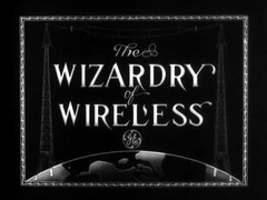 File:How Radio Works or The Wizardry of Wireless.webm