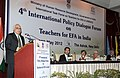 Kapil Sibal addressing the Fourth International Policy Dialogue Forum on Teacher Challenges for Education for All in India and E-9 meeting on Teacher Development for Inclusive Relevant Quality Education.jpg