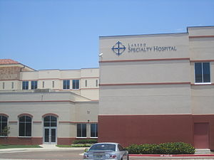 Laredo metropolitan area - Laredo Specialty Hospital, near the Laredo Medical Center, handles certain patients requiring long-term care.