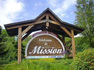 Mission, British Columbia - Image: Mission's welcome sign