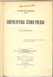 Zygmunt Gloger: Encyklopedja staropolska ilustrowana