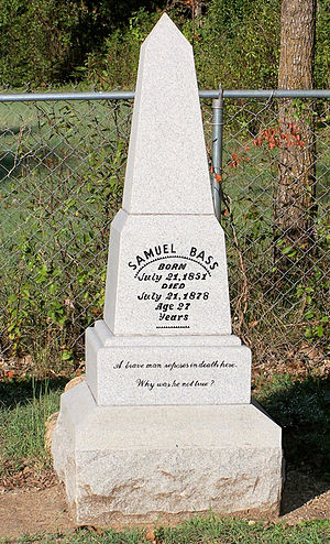 Sam Bass (outlaw) - The tombstone of the grave of Sam Bass in Round Rock Cemetery located in Round Rock, Texas
