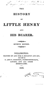 "Page reads ""The History of Little Henry and His Bearer. Seventh Edition. Wellington: Printed by and for F. Houlston and Son. And sold by G. and S. Robinson, Paternoster-Row, London, and all other booksellers. 1816."""