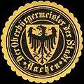 Siegelmarke Der Oberbürgermeister der Stadt - Aachen W0247285.jpg