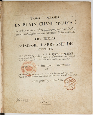 Paul Damance - Title page of the Messes en plain-chant musical (Paris, 1687). Paris BNF.