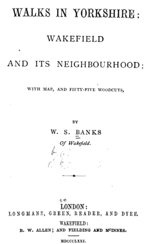 William Stott Banks - Title page, Walks in Yorkshire: Wakefield and its neighbourhood, published shortly before the author's death