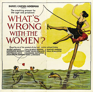 <i>Whats Wrong with the Women?</i> 1922 film by Roy William Neill