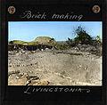"""Brick making, Livingstonia"" Malawi, ca.1895 (imp-cswc-GB-237-CSWC47-LS3-1-019).jpg"